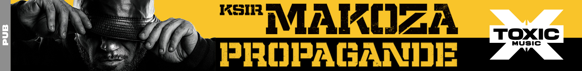 Ksir Makoza - Propagande