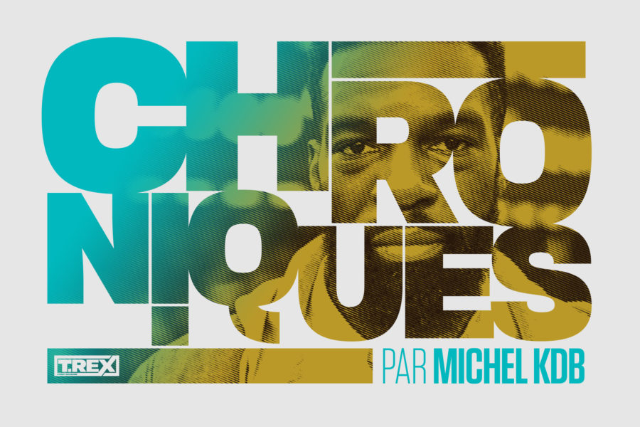 Chronique par Michel KDB