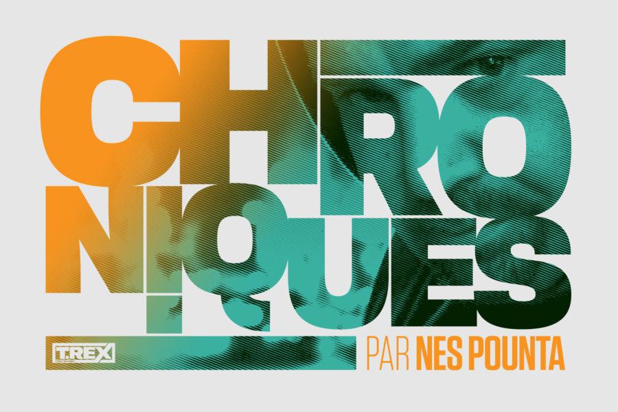 Chronique par Nes Pounta