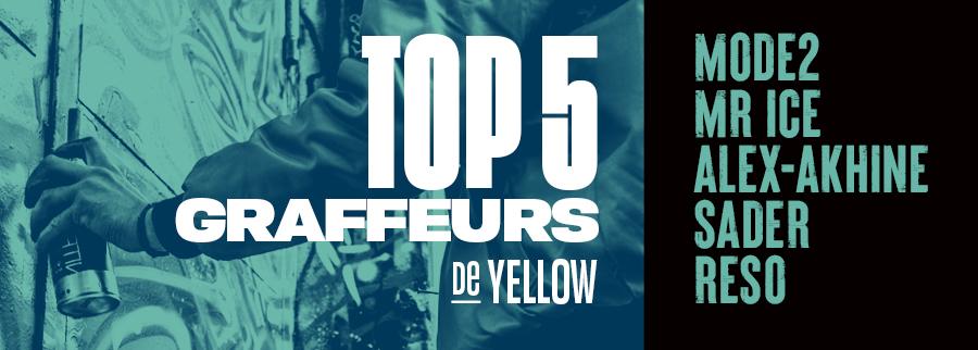 Graffiti - Top 5 graffeurs par Yellow : Mode2, Mr Ice, Sader, Reso et Alex Akhine.