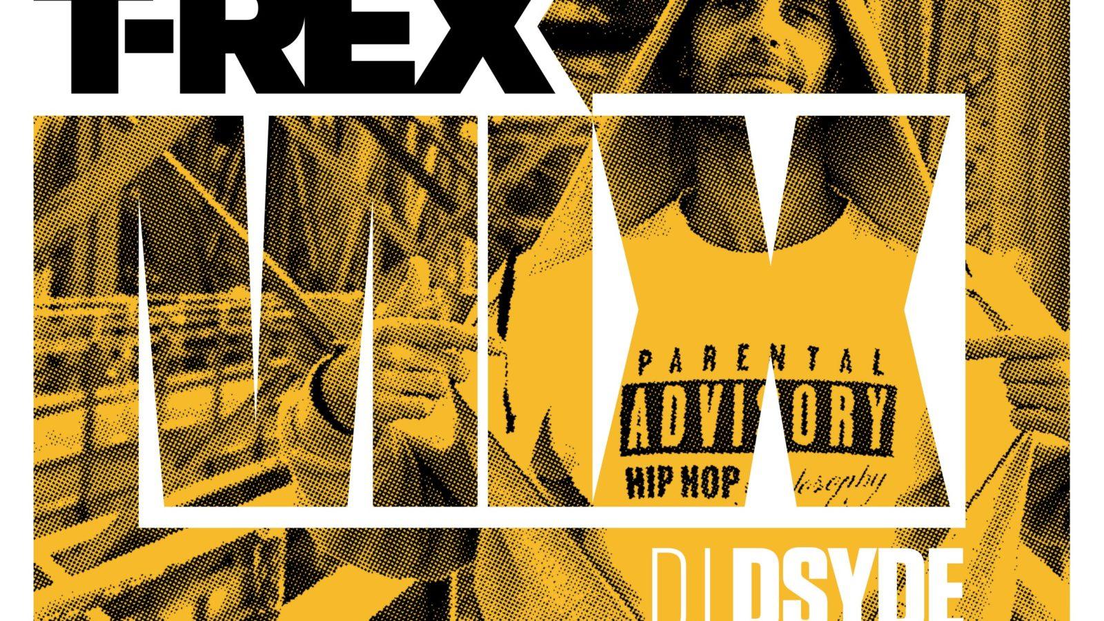 T'REX MIX 3 DJ D-SYDE