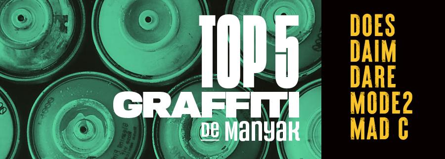 Top 5 graffiti manyak