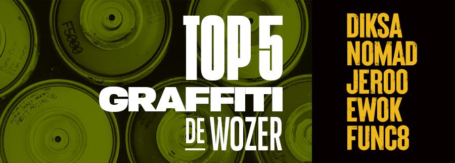 top 5 graffiti de Docteur Wozer